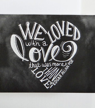 Edgar Allan Poe Love Quote